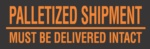 "#DL3161  3 x 10""  Palletized Shipment (Black/Orange) Label"