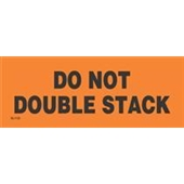 "#DL1122  2 x 6""   Do Not Double Stack (Orange/Black) Label"