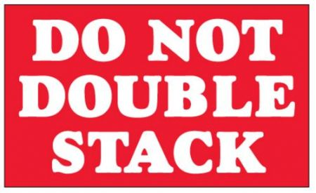 "#DL1330  3 x 5""  Do Not Double Stack Label"