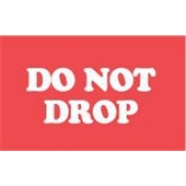 "#DL1970  3 x 5""  Do Not Drop  Label"