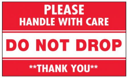 "#DL1971  3 x 5""  Do Not Drop Please Handle with Care Label"