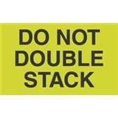 "#DL2261  3 x 5""  Do Not  Double Stack Label"